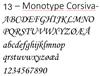 13 - Monotype Corsiva
